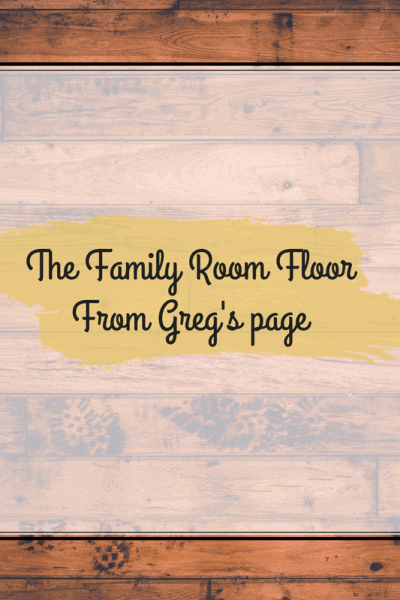The Family Room Floo9rFrom Greg's page 2